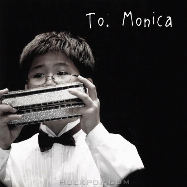 Beak Chanyeong – To. Monica (feat. Surim) – Single
