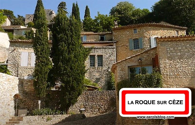"""La Roque sur Cèze """" Les plus beaux village de France """""""
