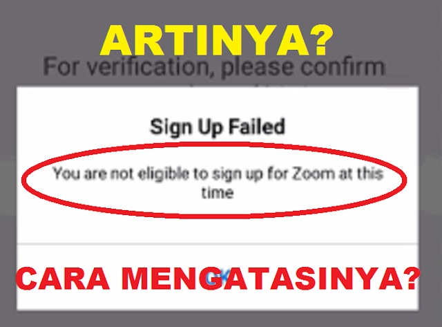 You Are Not Eligible To Sign In To Zoom At This Time Artinya