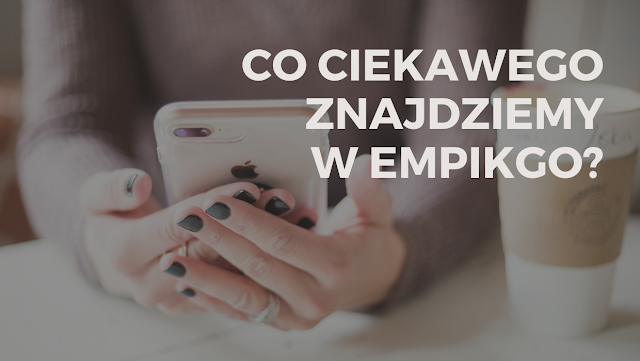 Na co warto zwrócić uwagę w ofercie EmpikGo z Empik Premium?