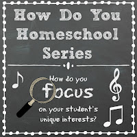 How Do You Focus on Your Student's Unique Interests? Part of the How Do You Homeschool series on Homeschool Coffee Break @ kympossibleblog.blogspot.com