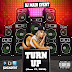 DJ Main Event Presents: The Turn Up (June 17, 2016)