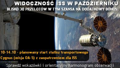 Widoczność ISS nad Polską w październiku 2016 i szansa na dodatkowy bonus - statek transportowy Cygnus OA-5. Sprawdź wskazówki i orientacyjny harmonogram obserwacji