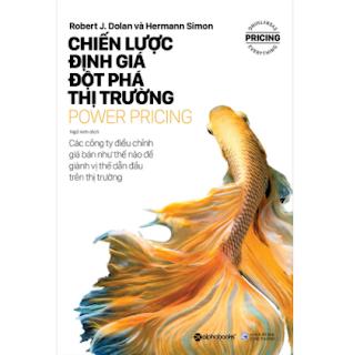 Power Pricing - Chiến Lược Định Giá Đột Phá Thị Trường ebook PDF EPUB AWZ3 PRC MOBI