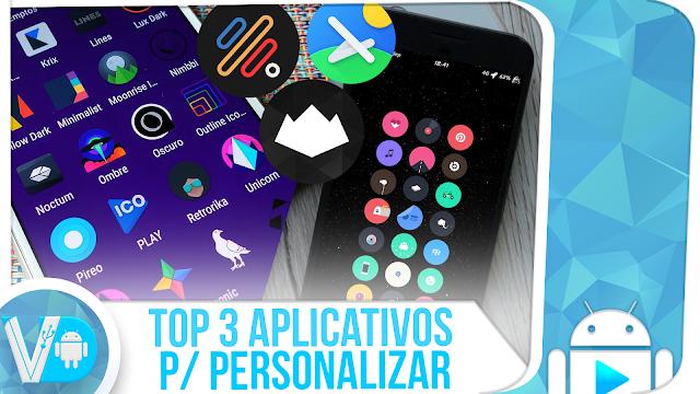 Top 3 APLICATIVOS DE PERSONALIZAÇÃO Mais Procurados na Play Store | Melhores Apps Android