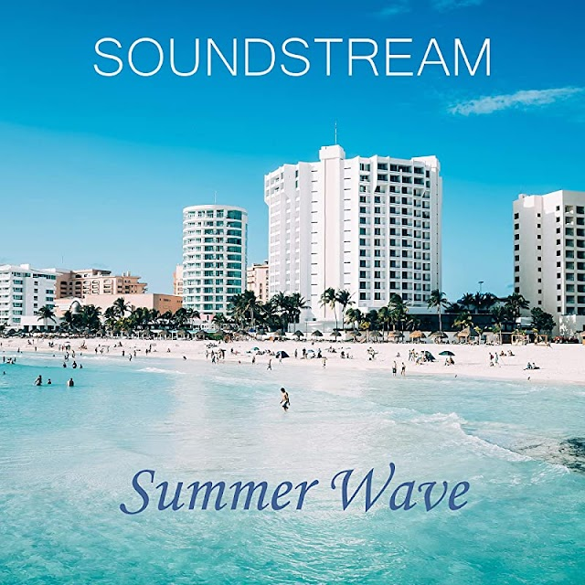 Soundstream released new album entitled Summer Wave