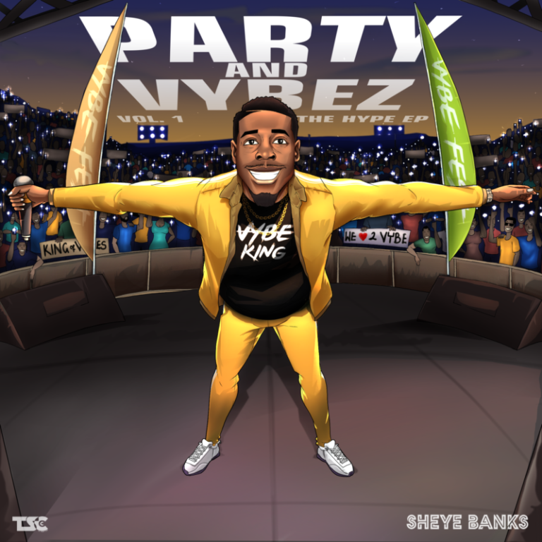 [EP] Sheye Banks – Party & Vybez, Vol.1 #Arewapublisize