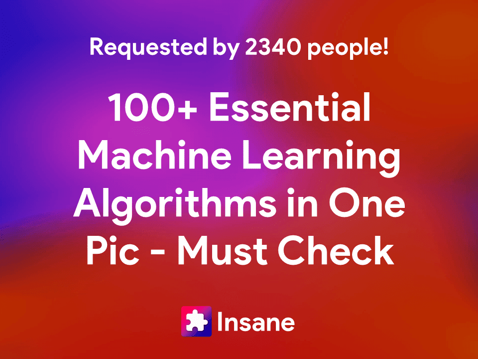 100+ Machine Learning Algorithms in One Pic - Types of Machine Learning Algorithms - Download PDF