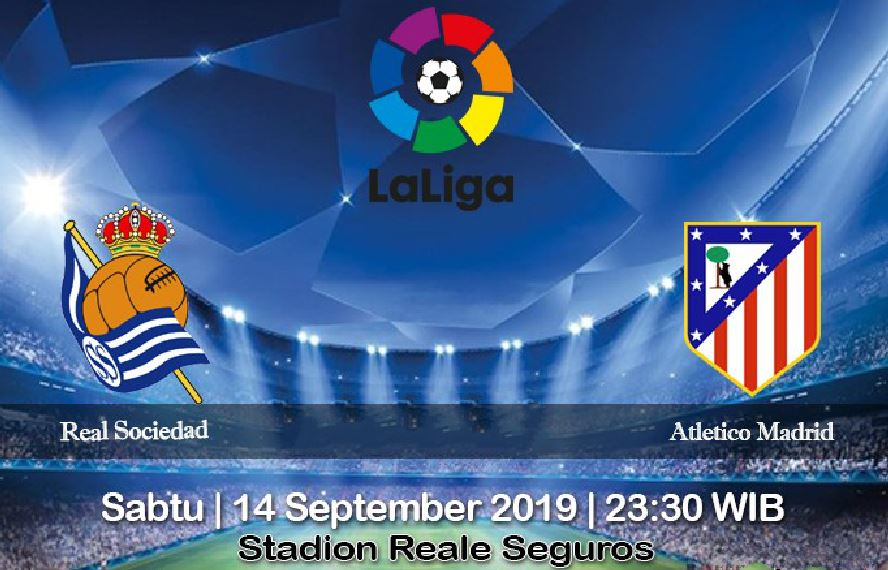 Prediksi Real Sociedad vs Atletico Madrid 14 September 2019