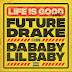 [SB-MUSIC] Future & Drake – Life Is Good (Remix) ft. Lil Baby & DaBaby