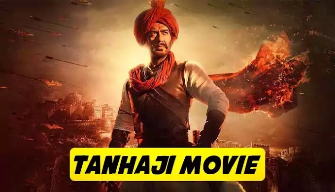 Tanhaji Movie Download Trailer, Posters, Release Date Twitter Tweets & Star-Cast