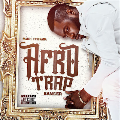Mauro Pastrana – Afro Trap (EP) 2018 Download MP3