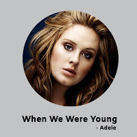 When We Were Young Lyrics