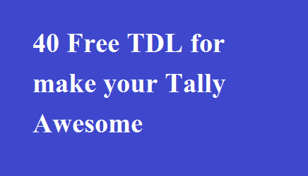 40 Free TDL to make your Tally Awesome - Tally Knowledge