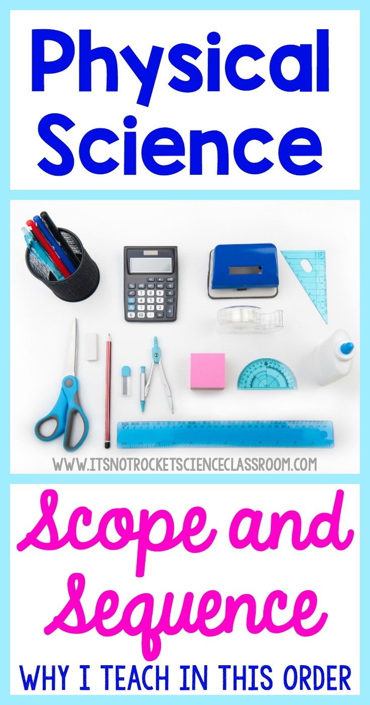 As teachers, it can be challenging to determine the best order in which to teach our curriculum.  This back to school season, I decided to share my scope and sequence for physical science and why I think it is the best for using in the physical science classroom!