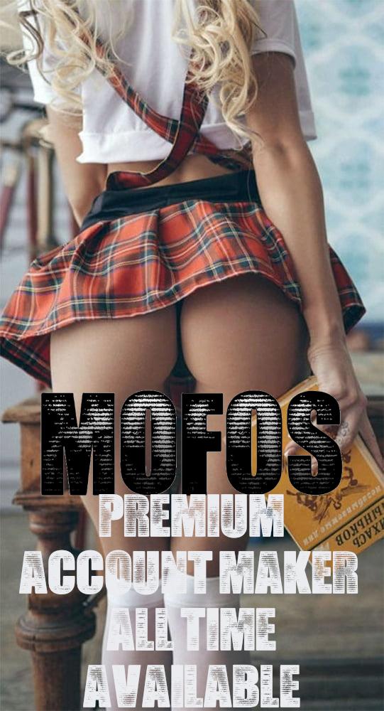 Mofos - Free Premium Account Maker!