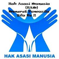 Hak Asasi Manusia (HAM) Menurut Pancasila Sila Ke 2