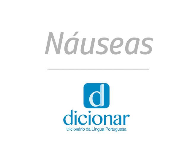 Significado de Náuseas
