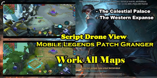 Drone View Mobile Legends Patch Granger Work All Maps