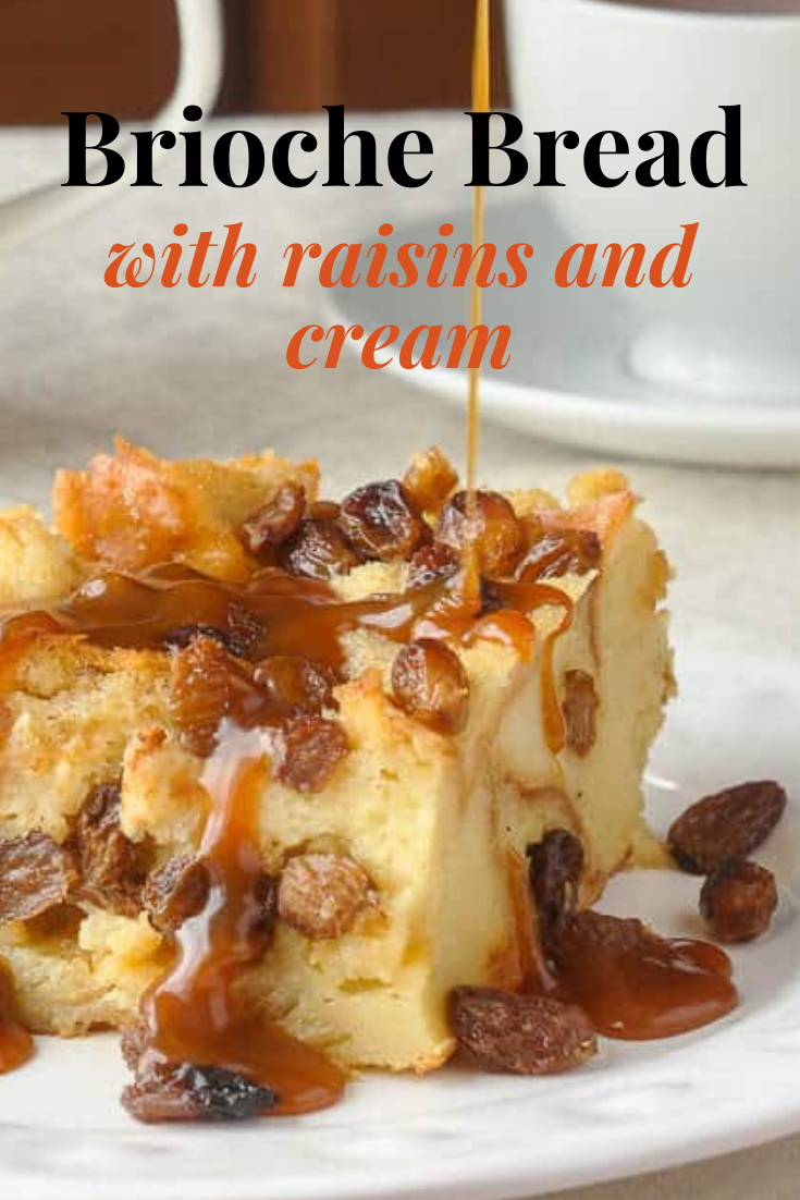 Brioche bread with raisins and cream