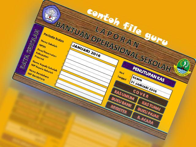 Buku Laporan SPJ BOS Dalam Bentuk Aplikasi dengan Format Excel  Unduh File Guru