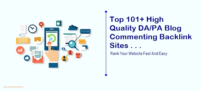Top 101+ High Quality DA/PA Blog Commenting Backlink Sites For 2020 & 2021