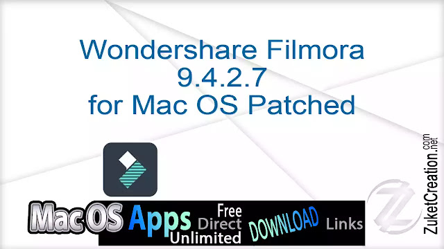 Wondershare Filmora 9.4.2.7 for Mac OS Patched