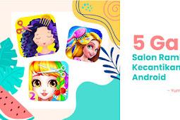 Game salon rambut dan kecantikan Android terbaru 2021