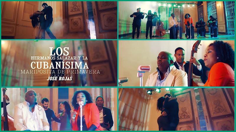 Los Hermanos Salazar y la Cubanísima - ¨Mariposita de Primavera¨ - Videoclip - Director: Jose Rojas. Portal Del Vídeo Clip Cubano