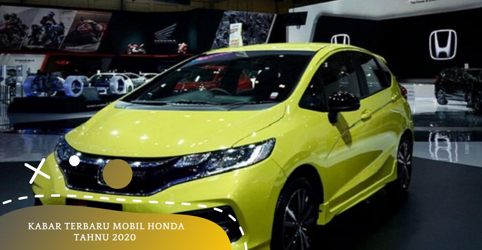 Kekurangan Harga Mobil Honda Terbaru Review