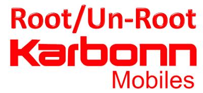 Root Un Root Karbonn Smartphone