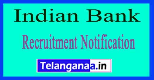 Indian Bank Recruitment Notification