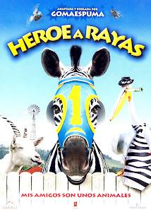 Rayas: La Cebra Veloz / Héroe a Rayas