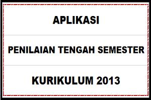 Download Aplikasi PENILAIAN TENGAH SEMESTER SD/MI Kurikulum 2013
