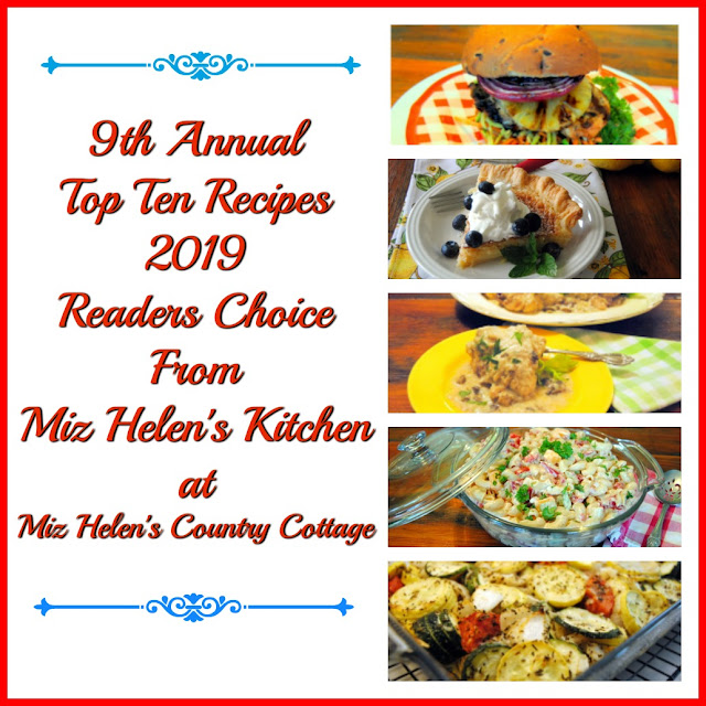 Top Ten Recipes of 2019 at Miz Helen's Country Cottage