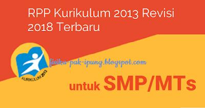 RPP Bahasa Indonesia SMP/MTS Kelas 7 8 9 Kurikulum 2013 Revisi 2018