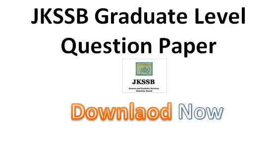 JKSSB Graduate Level Question Paper (Held on 21st Sept, 2013)
