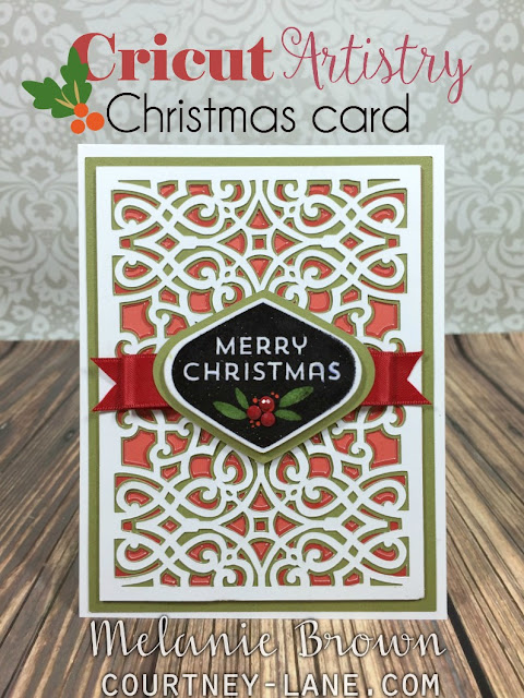 Courtney Lane Designs Cricut Artistry Christmas Card
