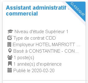 Employeur : HOTEL MARRIOTT Constantine Assistant administratif et commercial
