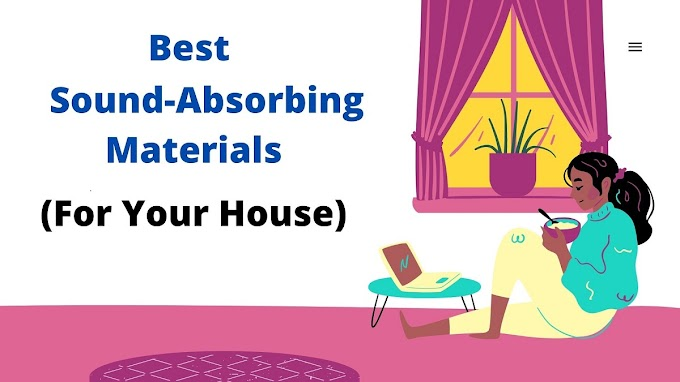 5 Popular Options of Sound Absorbing Material