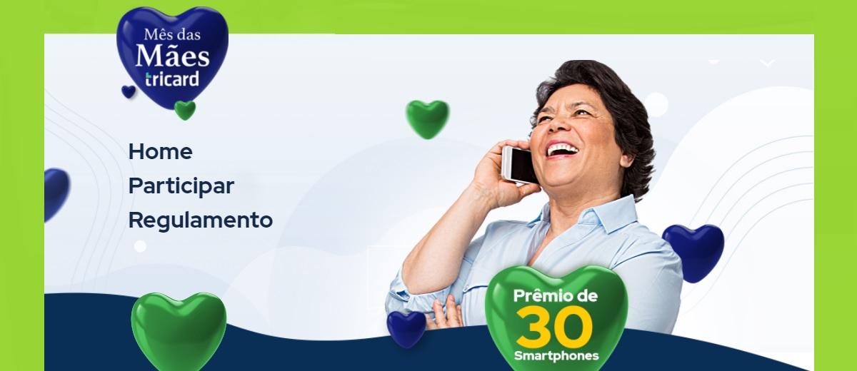 Promoção Cartão Tricard Mês das Mães 2021 Celulares