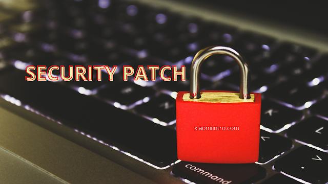 Update Security Patch Xiaomi Mi A2 Lite