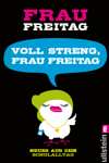 https://miss-page-turner.blogspot.com/2017/01/rezension-voll-streng-frau-freitag.html