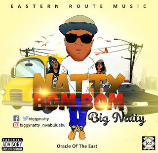 Big Natty - Natty Bom Bom