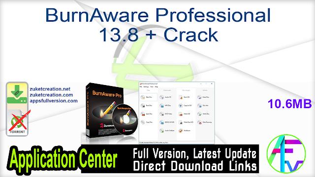 BurnAware Professional 13.8 + Crack
