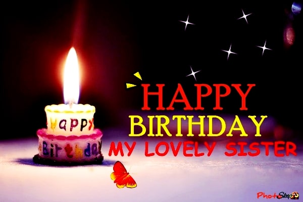 happy birthday wishes to my lovely sister-happy birthday wishes for sister-happy birthday little sister