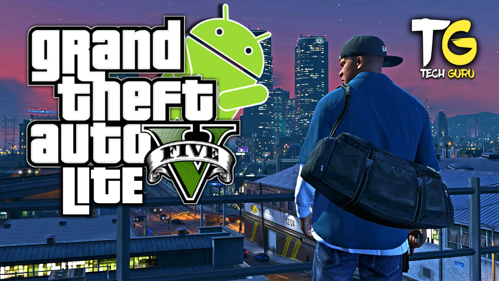 500MB] GTA 5 LITE MOD FOR ANDROID - GamerKing