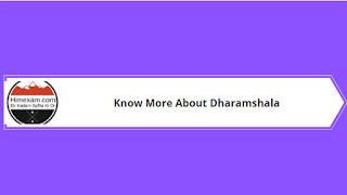Know More About Dharamshala