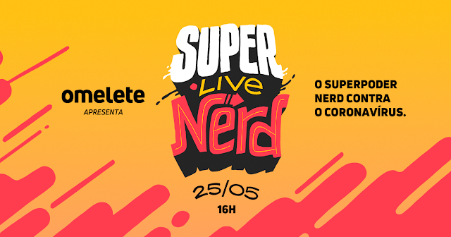 SuperLiveNerd do Omelete