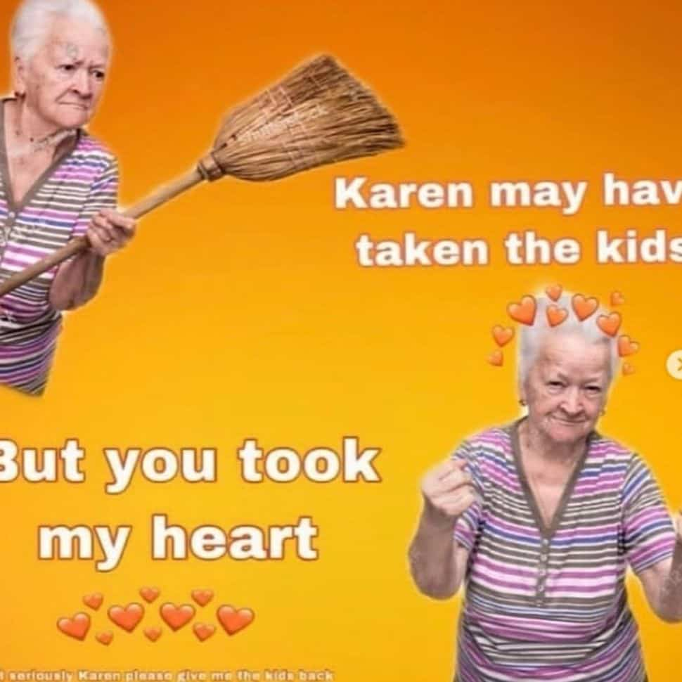 karen-may-have-the-tooken-funny-love-memes-